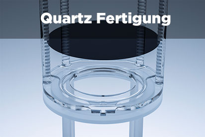 Quartz Fertigung